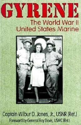 Gyrene: The World War II United States Marine als Taschenbuch