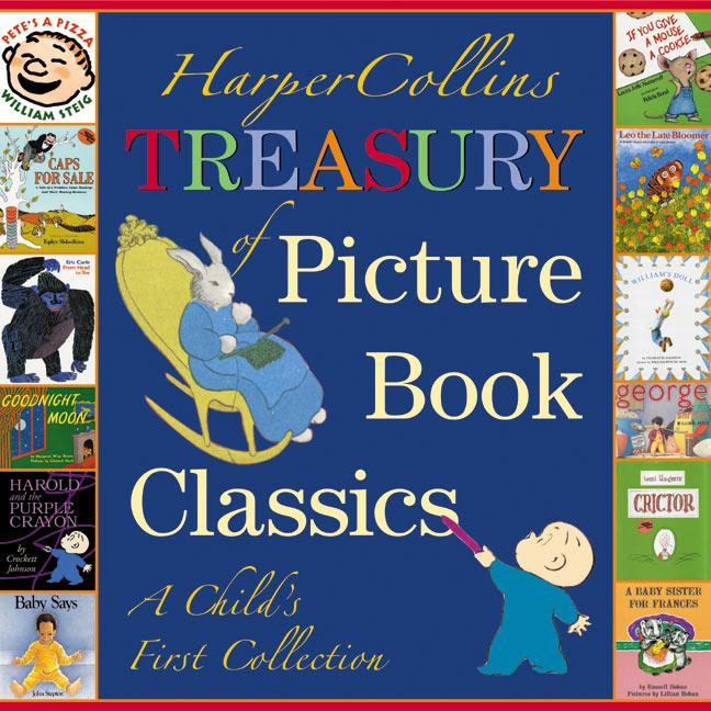 HarperCollins Treasury of Picture Book Classics: A Child's First Collection als Buch