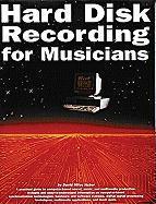 Hard Disk Recording for Musicians als Taschenbuch
