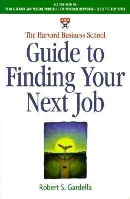 The Harvard Business School Guide to Finding Your Next Job als Taschenbuch