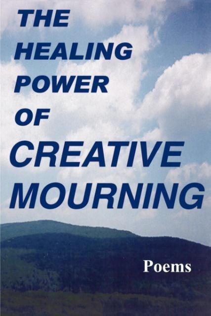 The Healing Power of Creative Mourning als Taschenbuch