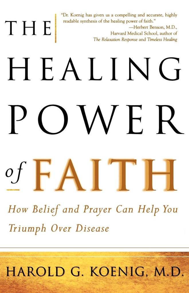 The Healing Power of Faith als Taschenbuch