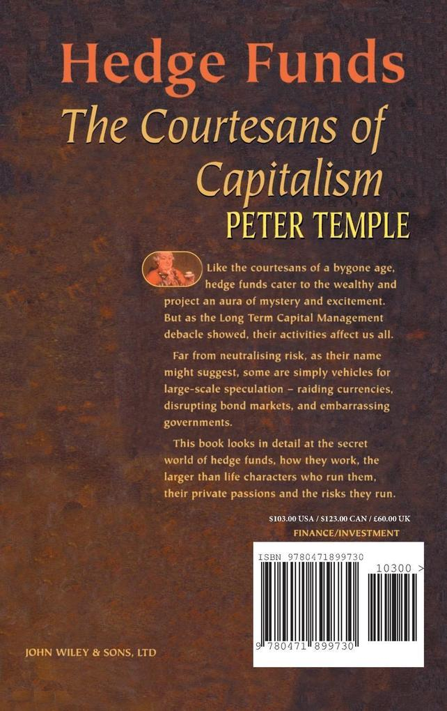 Hedge Funds: Courtesans of Capitalism als Buch