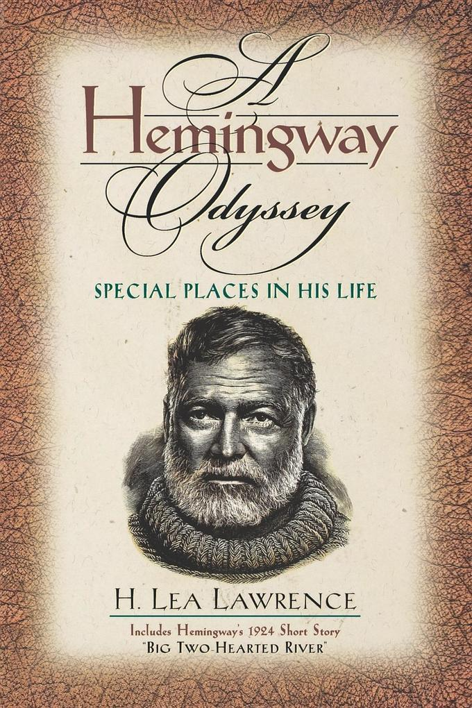 Hemingway Odyssey: Special Places in His Life als Taschenbuch
