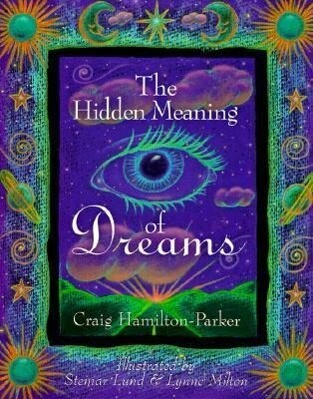 The Hidden Meaning of Dreams als Taschenbuch