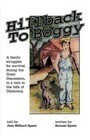 Hillback to Boggy: A Family Struggles for Survival, During the Great Depression, in a Tent in the Hills of Oklahoma
