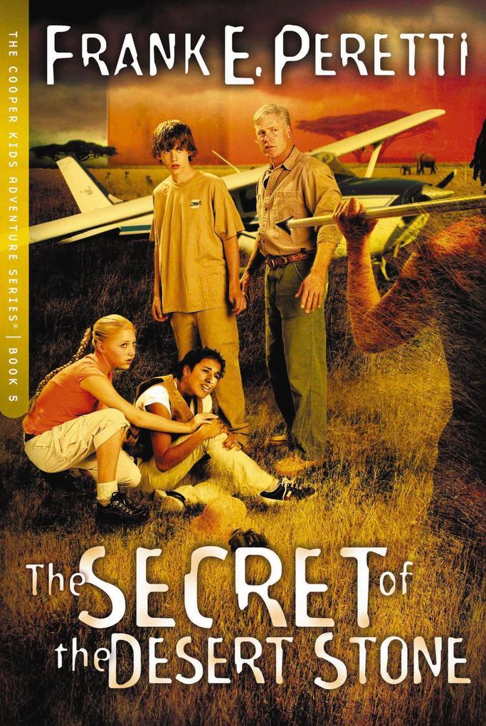 The Secret of The Desert Stone als eBook epub
