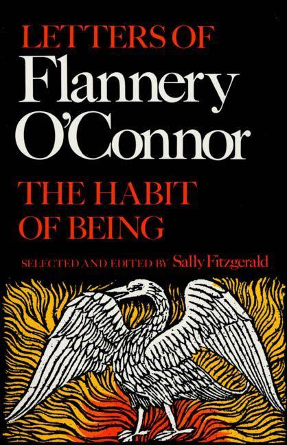 The Habit of Being: Letters of Flannery O'Connor als Taschenbuch