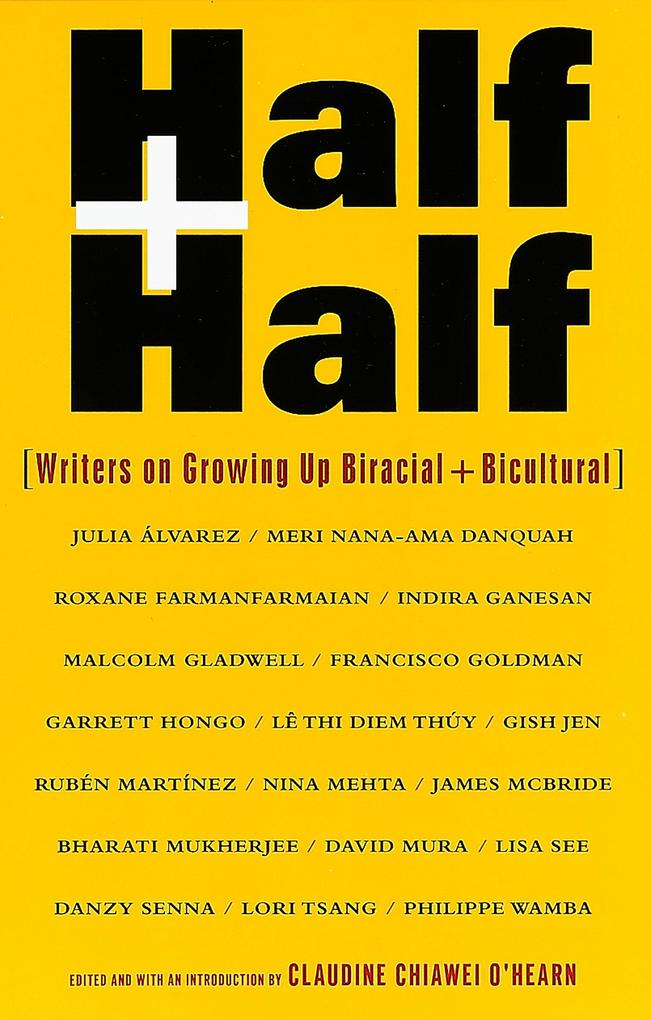 Half and Half: Writers on Growing Up Biracial and Bicultural als Taschenbuch