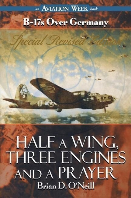 Half a Wing, Three Engines and a Prayer als Buch