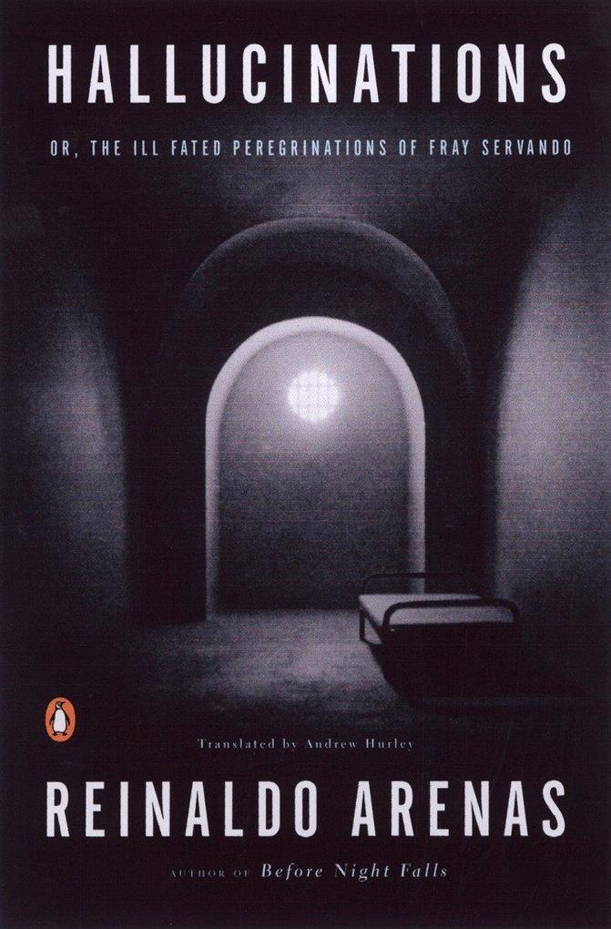 Hallucinations: Or, the Ill-Fated Peregrinations of Fray Servando als Taschenbuch