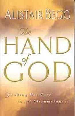 The Hand of God: Finding His Care in All Circumstances als Taschenbuch