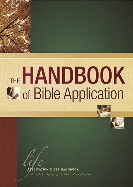 The Handbook of Bible Application als Buch