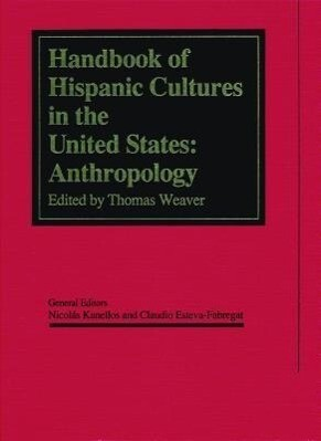 Handbook of Hispanic Cultures in the United States: Anthropology als Buch