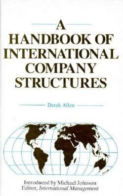 A Handbook of International Company Structures: In the Major Industrial and Trading Countries of the World als Buch
