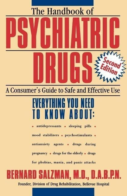 The Handbook of Psychiatric Drugs: A Consumer's Guide to Safe and Effective Use als Taschenbuch