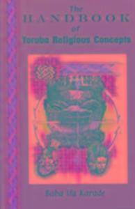 The Handbook of Yoruba Religious Concepts als Taschenbuch