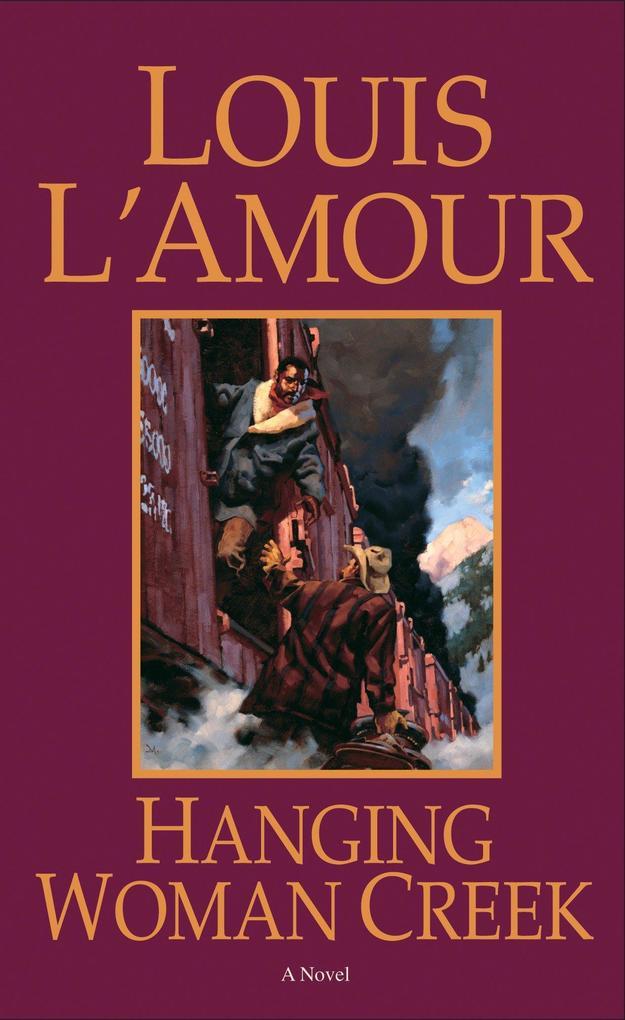 Hanging Woman Creek als Taschenbuch