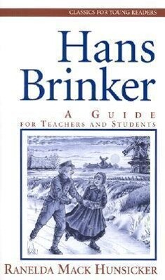 Hans Brinker: A Guide for Teachers and Students als Taschenbuch