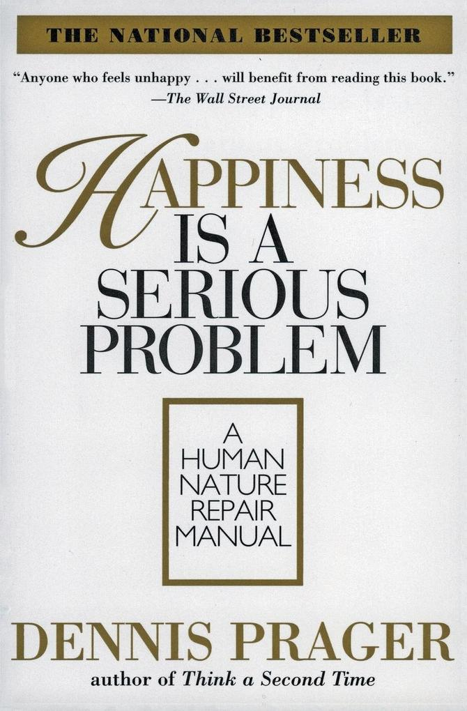 Happiness Is a Serious Problem als Buch