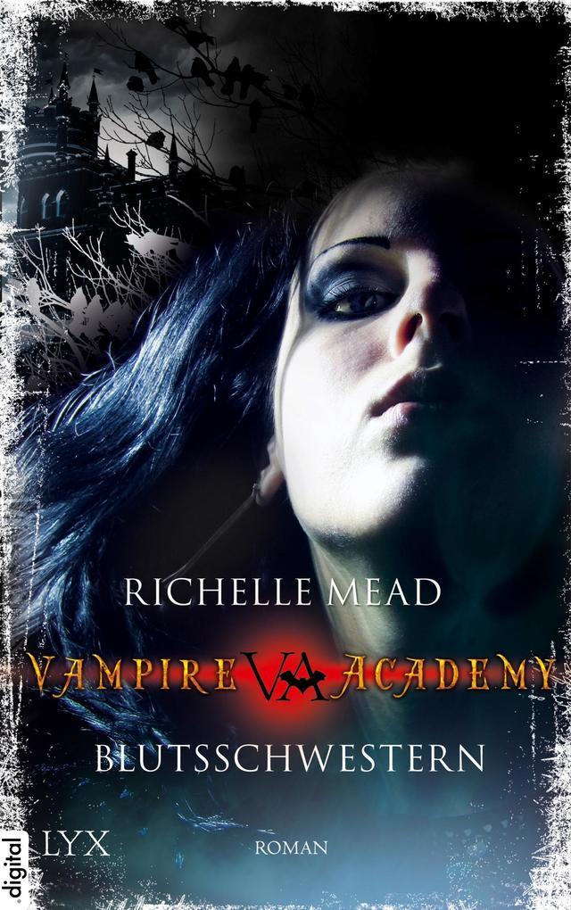 Vampire Academy - Blutsschwestern als eBook