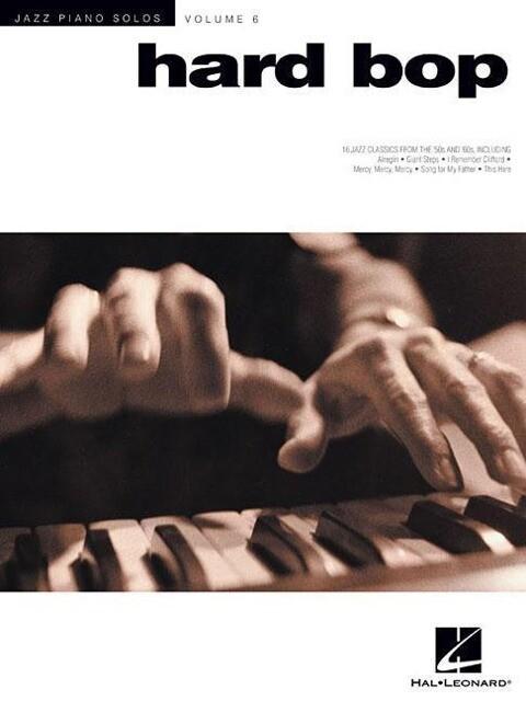 Hard Bop: Jazz Piano Solos Series Volume 6 als Taschenbuch
