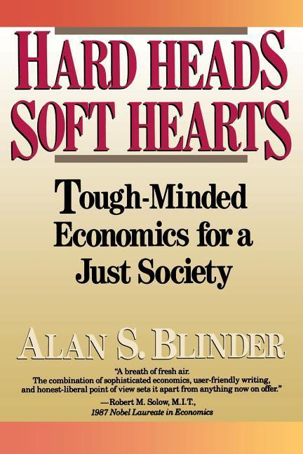 Hard Heads, Soft Hearts: Tough-Minded Economics for a Just Society als Taschenbuch