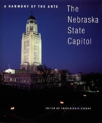 A Harmony of the Arts: The Nebraska State Capitol als Taschenbuch