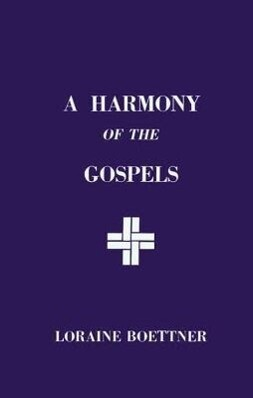 A Harmony of the Gospels als Taschenbuch