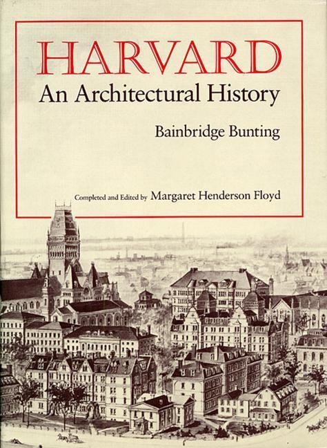 Harvard: An Architectural History als Taschenbuch