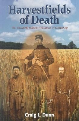 Harvestfields of Death: The Twentieth Indiana Volunteers of Gettysburg als Taschenbuch