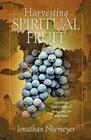 Harvesting Spiritual Fruit