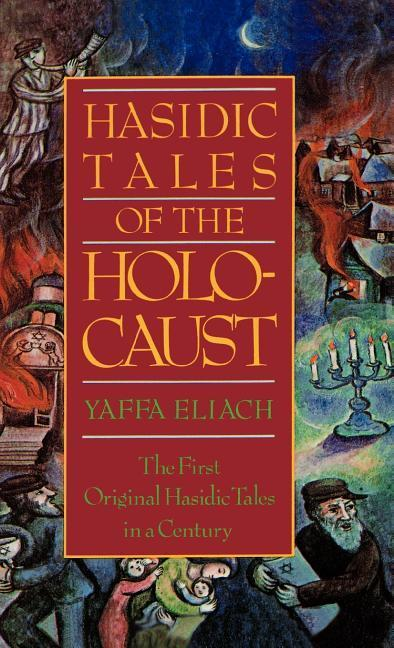 Hasidic Tales of the Holocaust als Buch