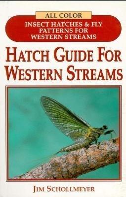 Hatch Guide for Western Streams als Taschenbuch