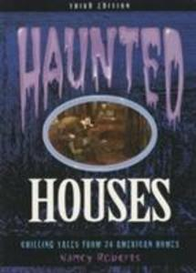Haunted Houses: Chilling Tales from 24 American Homes als Taschenbuch