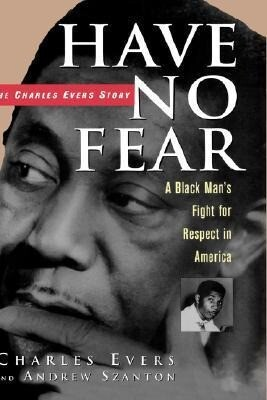 Have No Fear: The Charles Evers Story als Buch