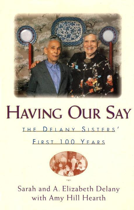 Having Our Say: The Delany Sisters First 100 Years als Buch