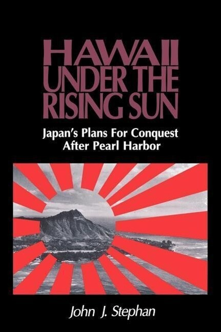 Stephan: Hawaii Under Rising Sun Pa als Taschenbuch