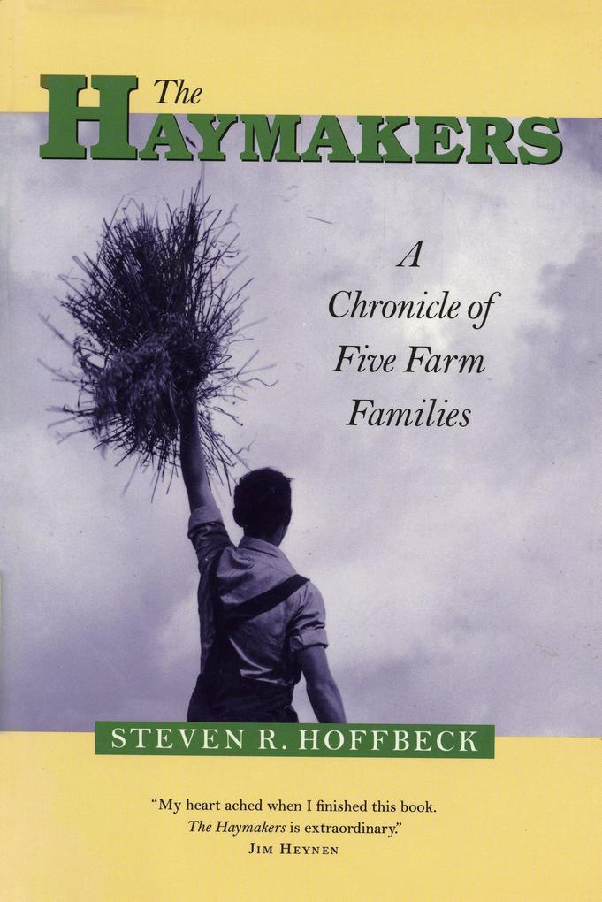 The Haymakers: A Chronicle of Five Farm Families als Taschenbuch