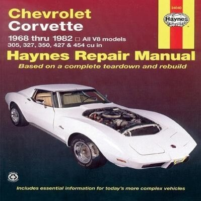 Chevrolet Corvette 1968-82 Automotive Repair Manual als Taschenbuch