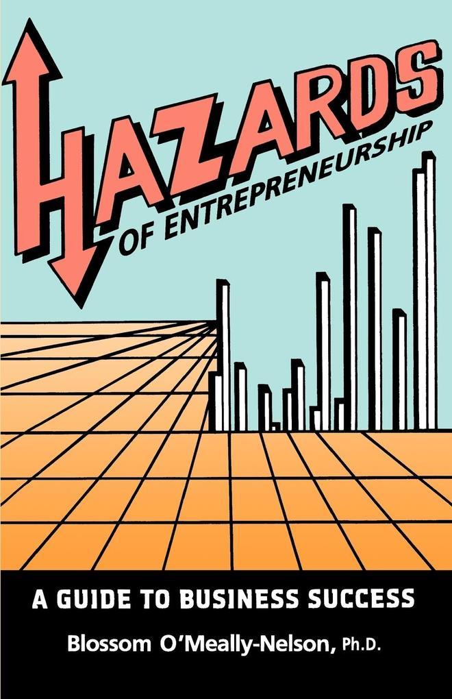 Hazards of Entrepreneurship: A Guide to Business Success als Taschenbuch