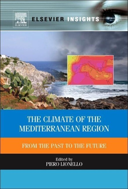 The Climate of the Mediterranean Region als Buch von P. Lionello