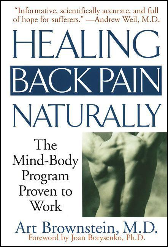 Healing Back Pain Naturally: The Mind Body Program Proven to Work als Taschenbuch