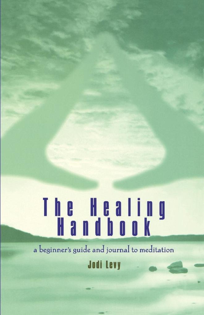 The Healing Handbook als Taschenbuch