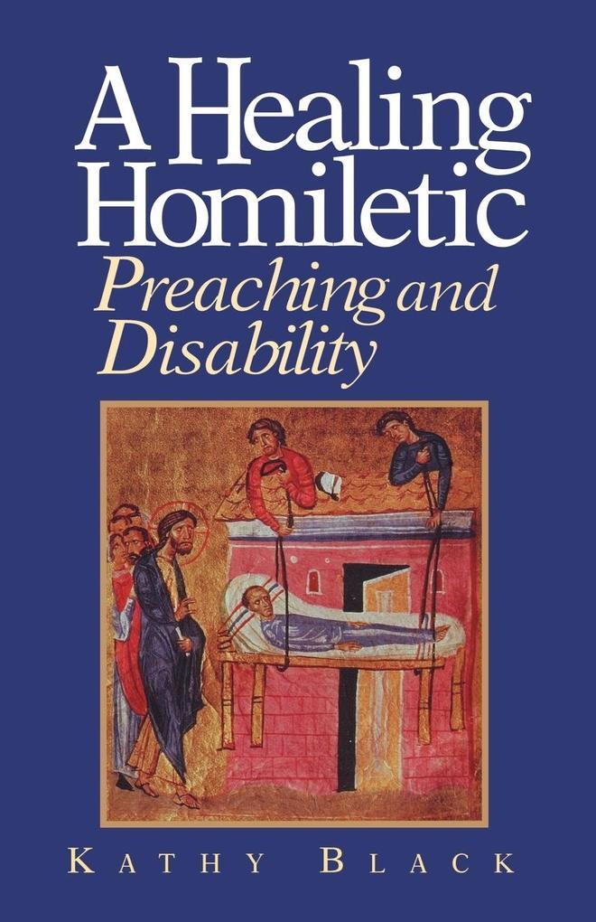 A Healing Homiletic als Taschenbuch