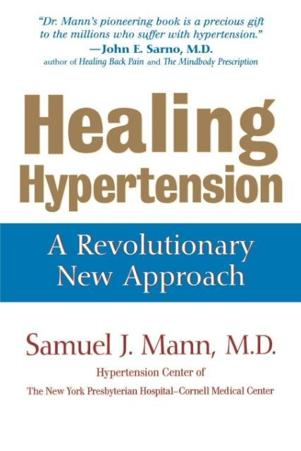 Healing Hypertension: A Revolutionary New Approach als Taschenbuch