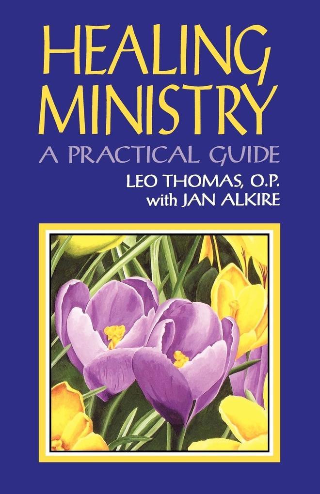 Healing Ministry: A Practical Guide - Rowman & Littlefield als Taschenbuch