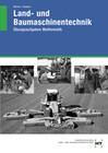 Land- und Baumaschinentechnik. Übungsaufgaben Mathematik