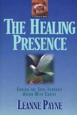 The Healing Presence als Taschenbuch