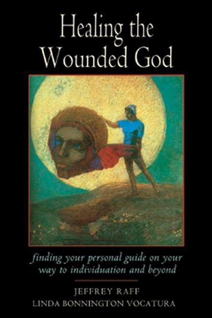 Healing the Wounded God als Taschenbuch